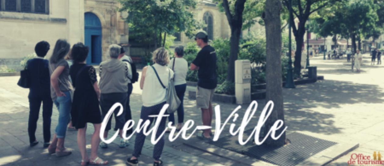 """[GRATUIT] Visite guidée """"Petite et Grande Histoire du centre-ville"""""""