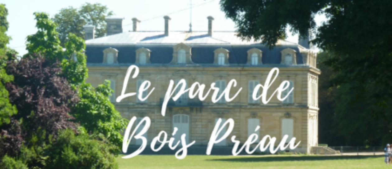 [Gratuit] Visite guidée du parc de Bois Préau