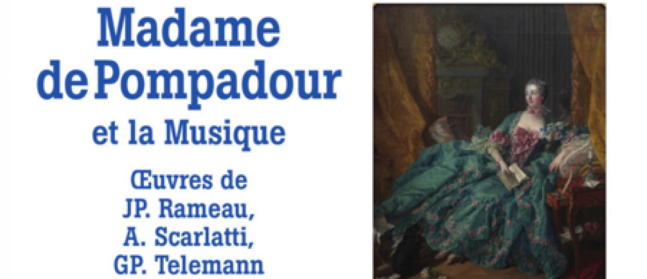 Concert Madame de Pompadour and Music