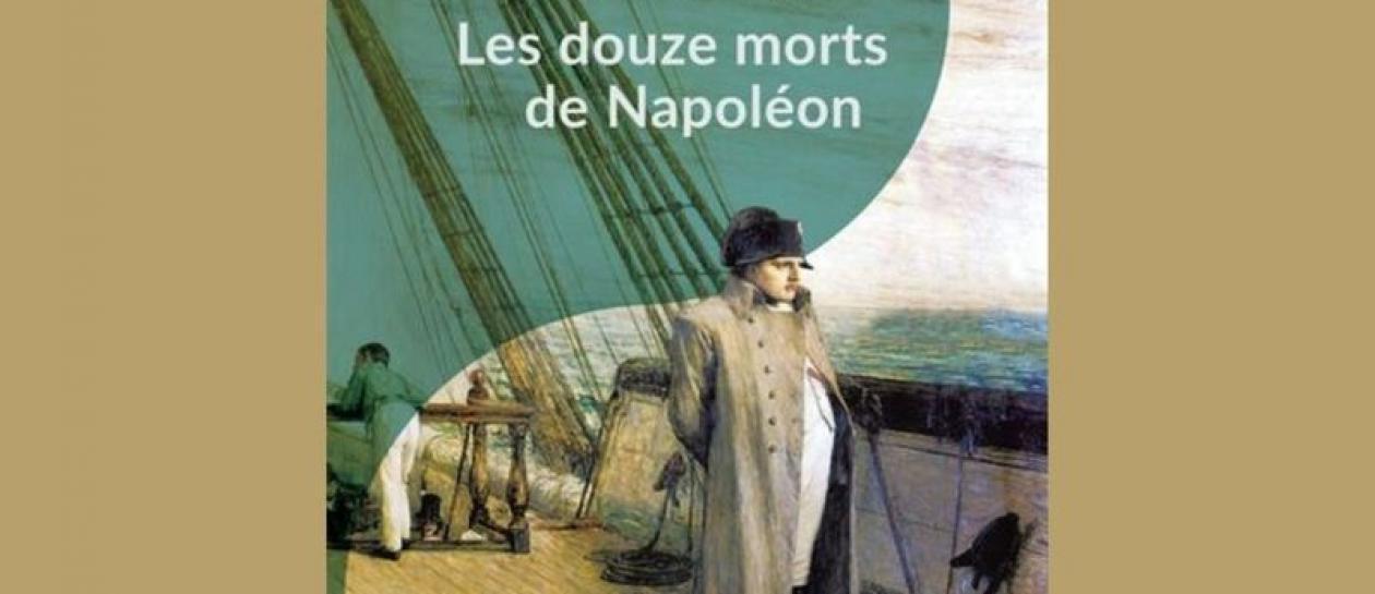 Conférence « Les douze morts de Napoléon »