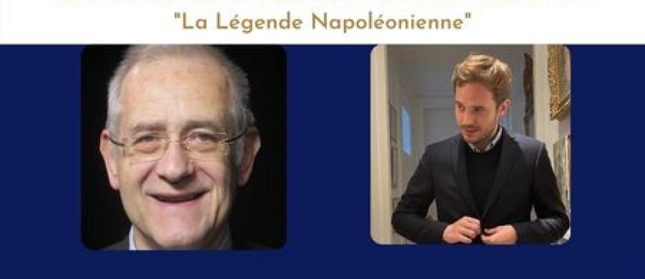 """Conférence """"La Légende Napoléonienne"""""""