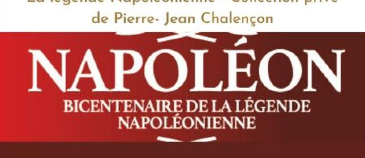 """Exposition """" la légende Napoléonienne"""""""